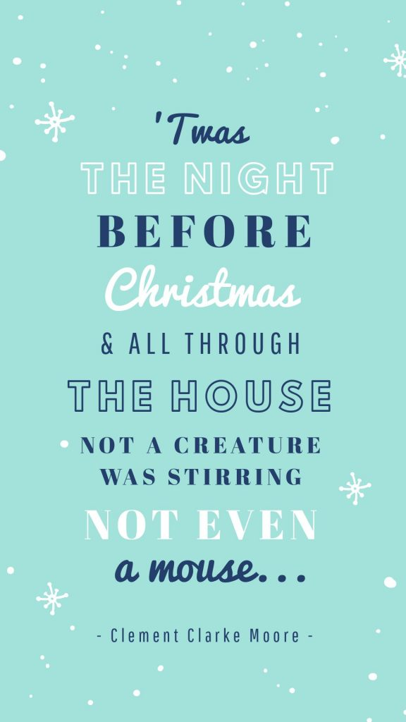 25 Christmas Quotes for Festive Holiday Social Media Posts - 'twas the night before Christmas