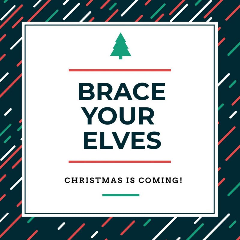 25 Christmas Quotes for Festive Holiday Social Media Posts -Brace your elves