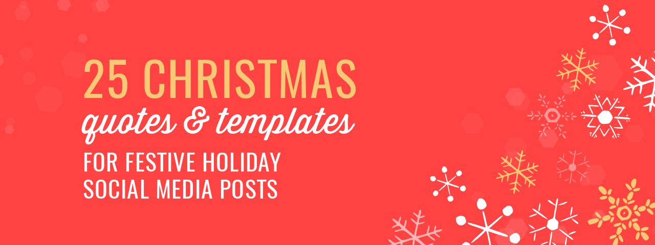 Christmas Articles.25 Christmas Quotes For Festive Holiday Social Media Posts