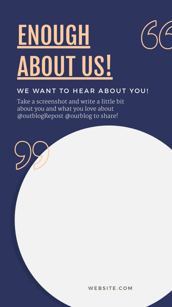Enough about us Instagram Story Template by Easil - Try our January Content Calendar Ideas + Templates