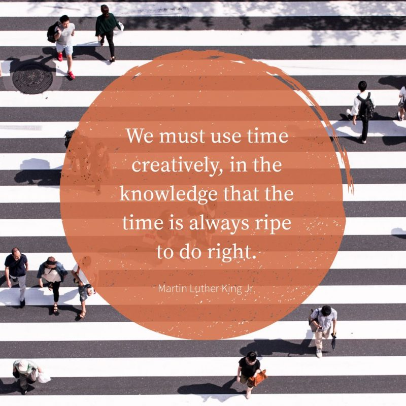 We must use time creatively, Martin Luther King Jr Quote by Easil - January Content Calendar Ideas + Templates