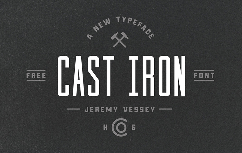 Cast Iron Font - 85 Cool Free Fonts for the Best DIY Designs in 2019