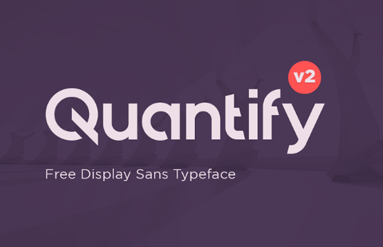 Quantify Font - 85 Cool Free Fonts for the Best DIY Designs in 2019