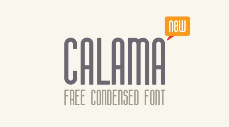 Calama Font - 85 Cool Free Fonts for the Best DIY Designs in 2019