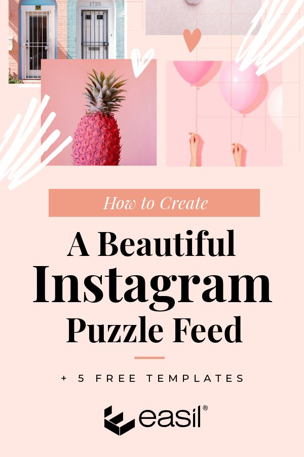 How to Create a Beautiful Instagram Puzzle Feed + 5 Free Templates
