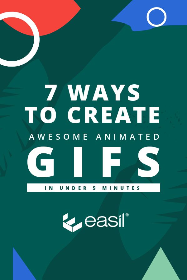 7 Ways to Create awesome animated GIFs in under 5 minutes #GIFs #AnimatedGIFs #DIYGraphicDesign