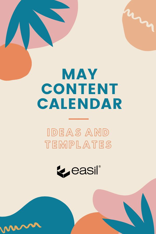 May Content Calendar Ideas and FREE Templates