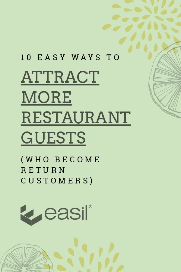 10 Easy Ways to Attract More Restaurant Guests (who become return customers)