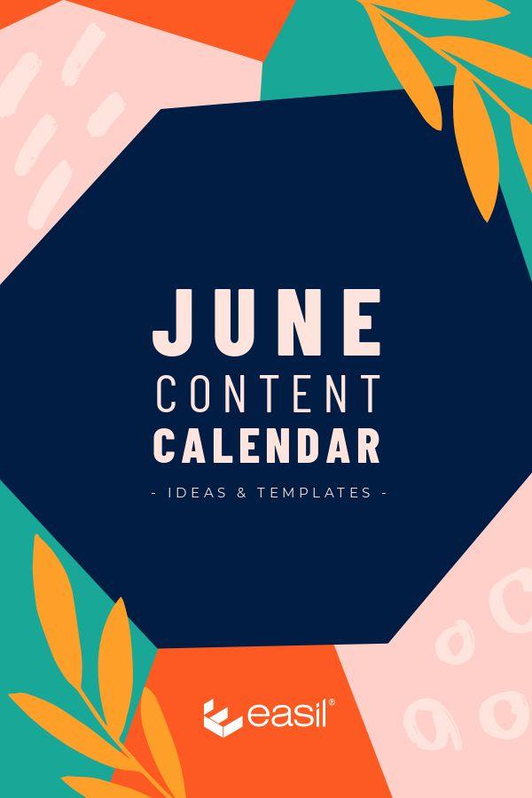 June Content Calendar Ideas and Templates