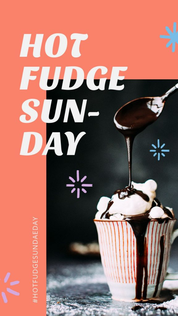 Hot Fudge Sunday Day Template by Easil - July Content Calendar Ideas and Templates