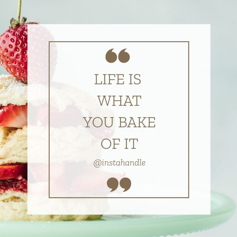 Life is what you Bake of It Design in Easil