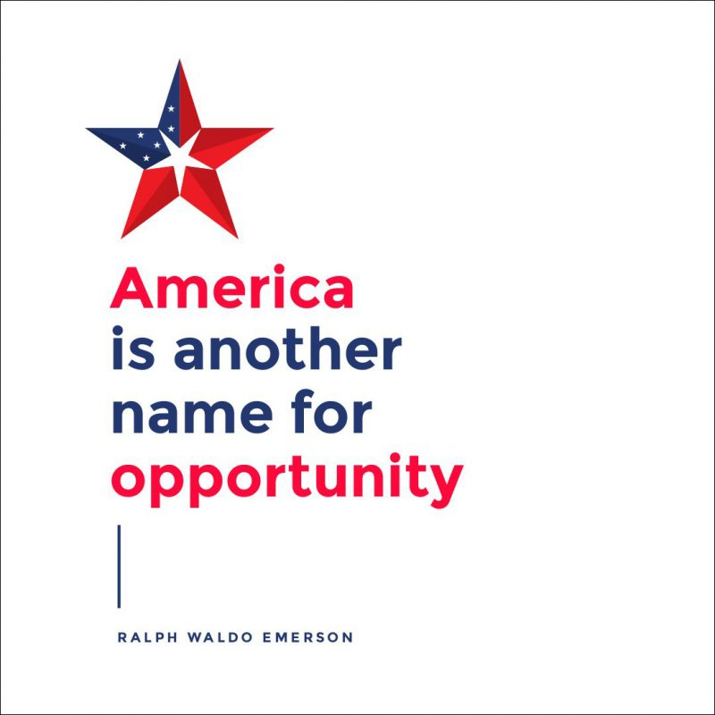 4th of July Quotes Templates by Easil: America is another day for opportunity - Waldo Emerson