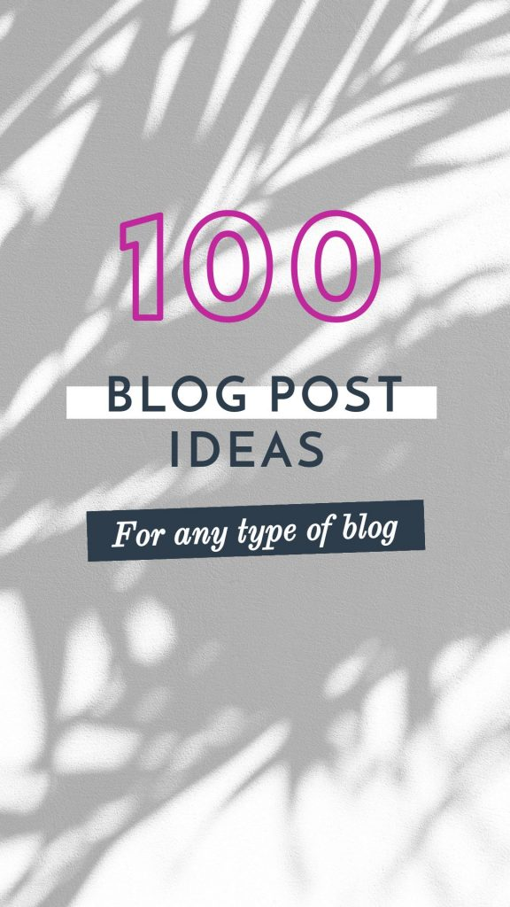 100 Blog Post Ideas graphic with shadow filter trick - Filter Design Tricks to keep your brand consistent