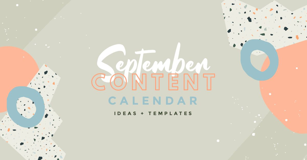 September Content Calendar Ideas Templates Easil