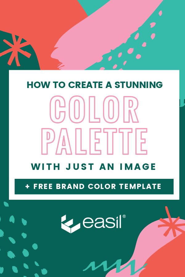 Create a color palette by uploading your image to Easil + Save to your brand Color Document