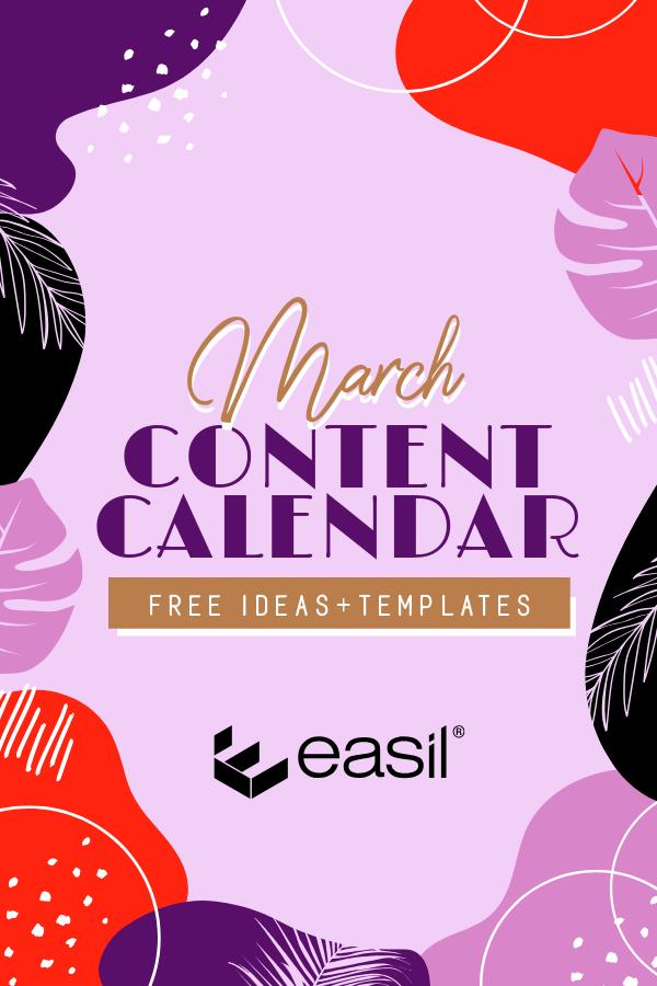 March Content Calendar Ideas + Templates