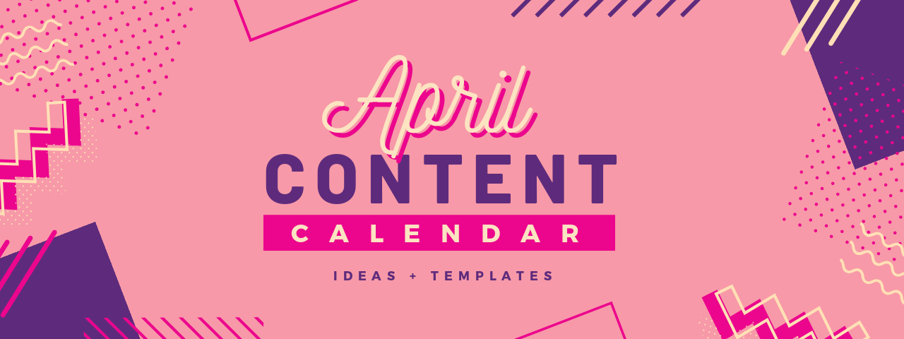 April Content Calendar Ideas + Templates image