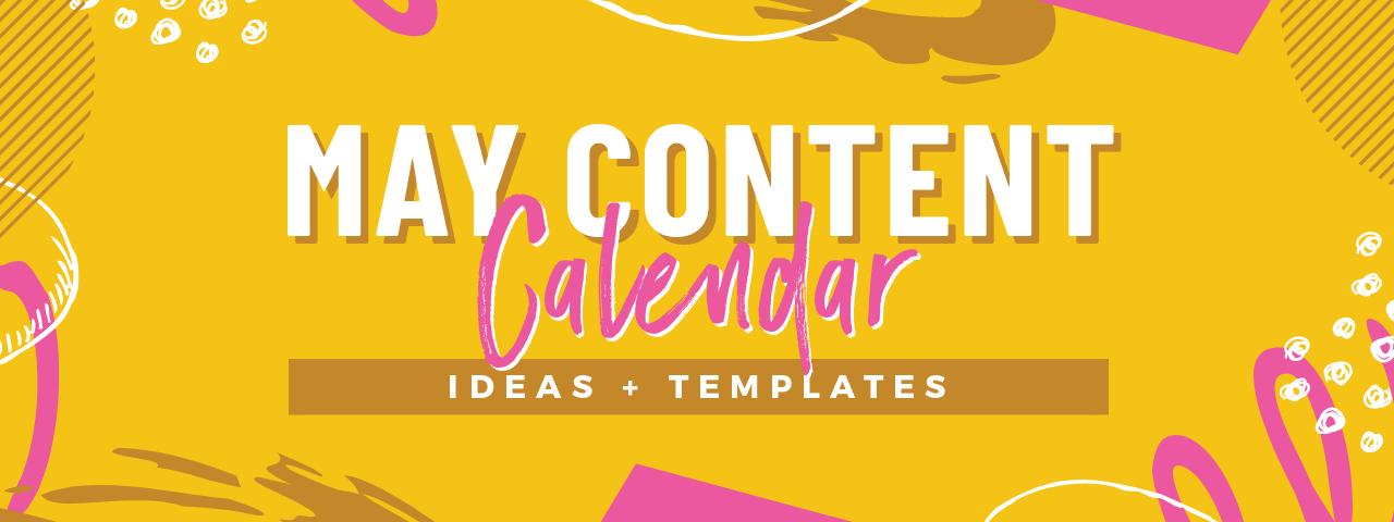 May Content Calendar Ideas Templates Easil