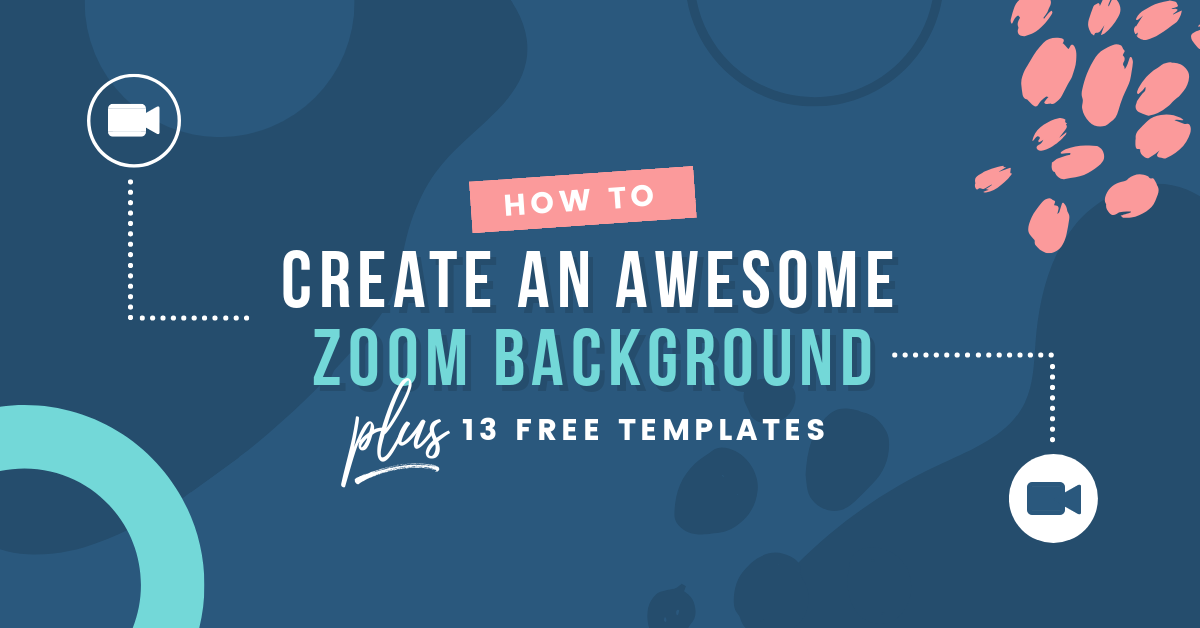 How To Create An Awesome Zoom Background Plus 13 Free Templates Easil
