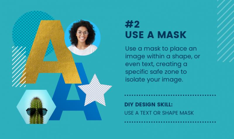 DIY Design Skills - Use a mask