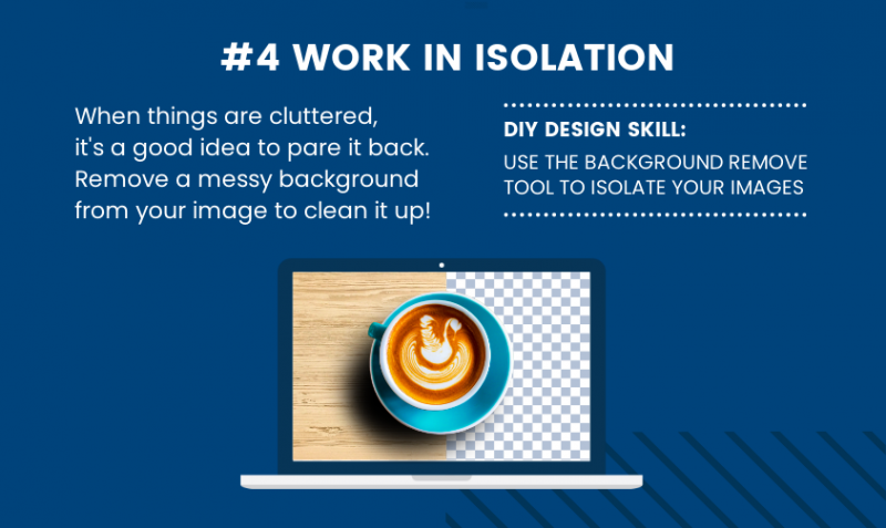 DIY Design Skills - Work in isolation