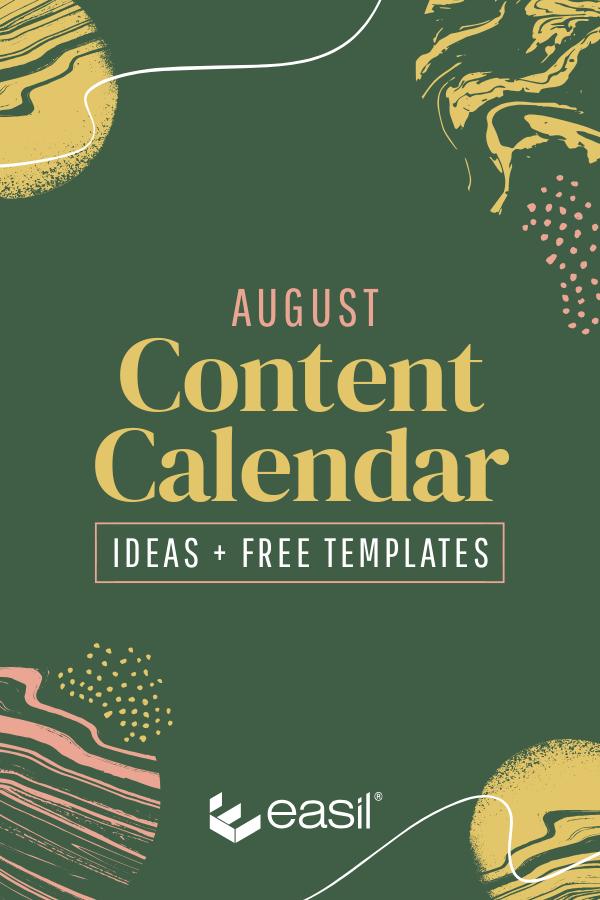 August Content Calendar Ideas and Templates.