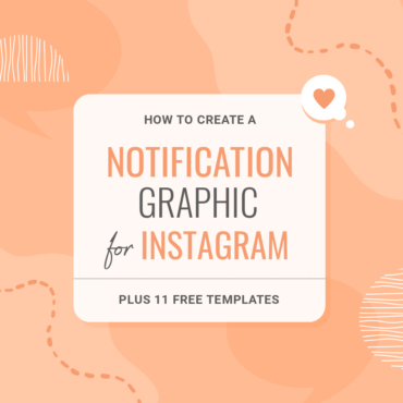 How to create notification style graphics for social media