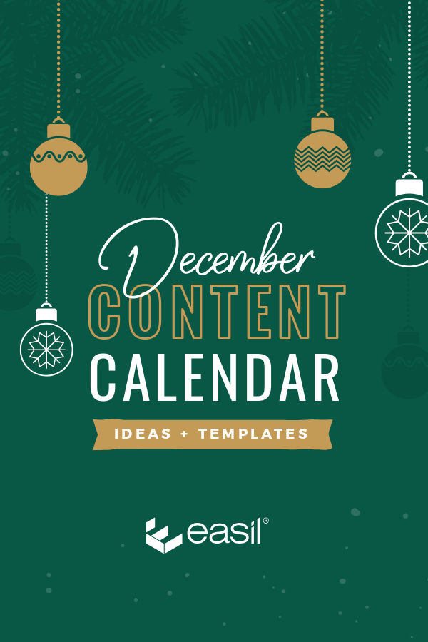 December Content Calendar Ideas + Templates by Easil ready to plan your December Social Media Posts and Marketing Promotions