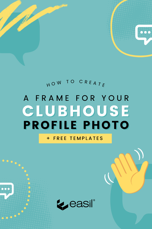 How to Create a frame for your Clubhouse Profile Photo