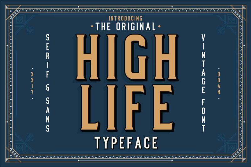 High Life Typeface - 93 Best Free Fonts to Create Stunning Designs