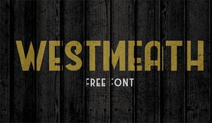 Westmeath Free Font - 93 Best Free Fonts to Create Stunning Designs