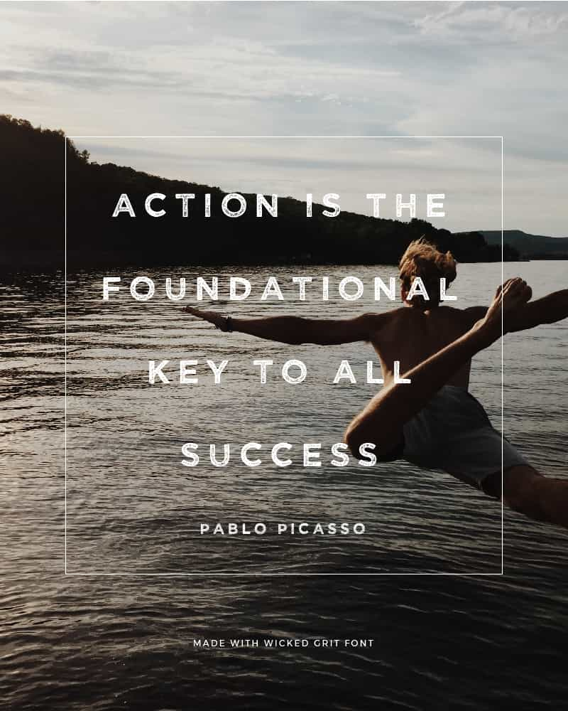 Quote made with Wicked Grit Font - Action is the Foundational Key to Success by Pablo Picasso - 93 Best Free Fonts to Create Stunning Designs