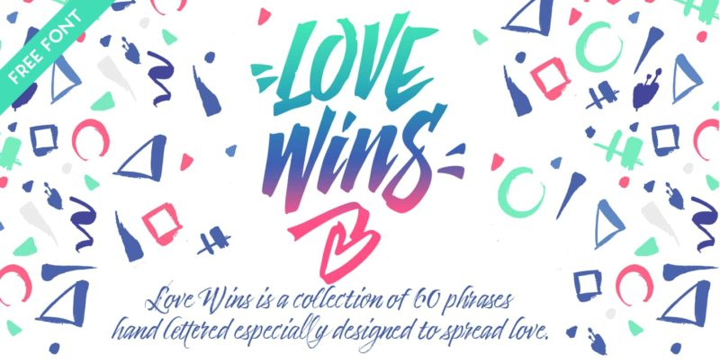 Love Wins Free Font - 93 Best Free Fonts to Create Stunning Designs