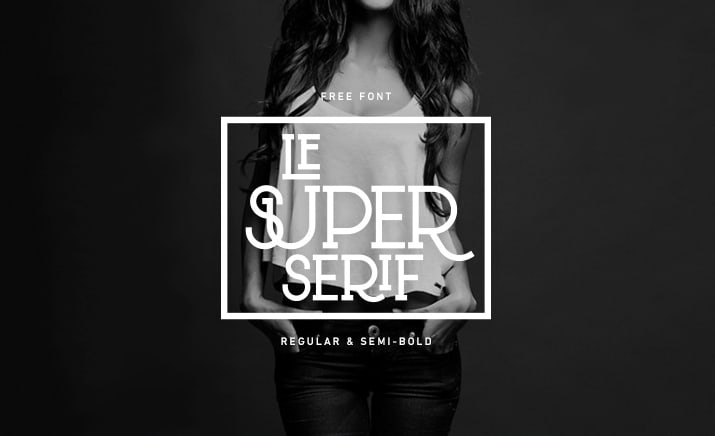 Le Super Serif Font - 93 Best Free Fonts to Create Stunning Designs