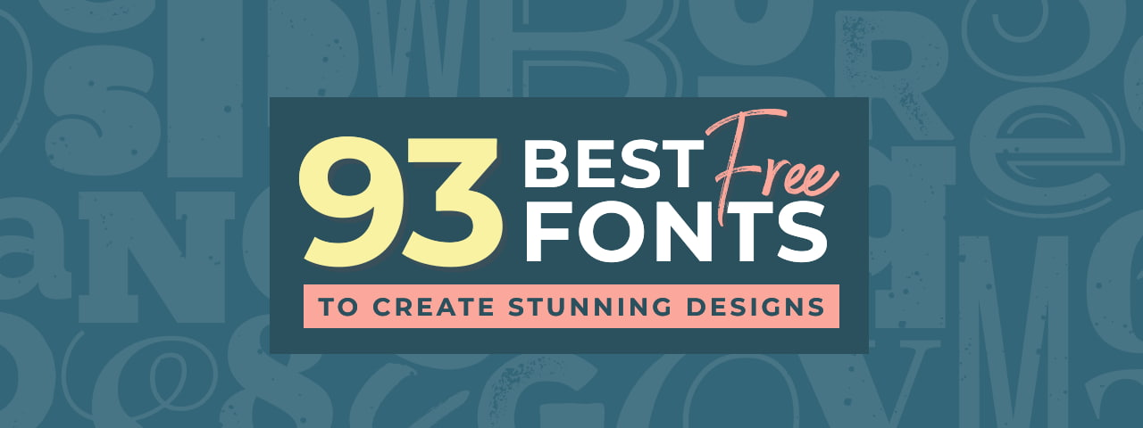 93 Best Free Fonts for stunning DIY Designs article header Graphic