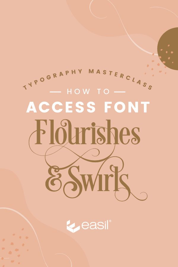Pinterest Image - Learn how to access Font Flourishes & Swirls to step up your Typography. Typographic design with peach colors.