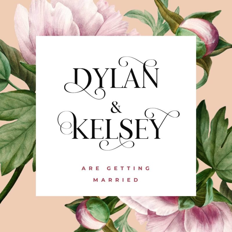 Dylan & Kelsey are getting married - font sample demonstrating flourishes.
