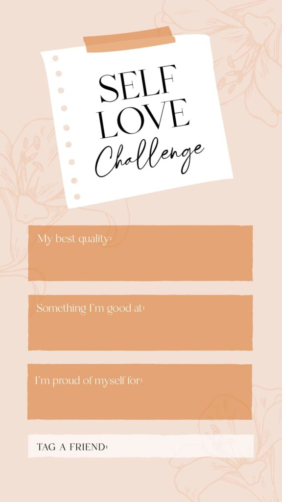 Fill in the blank Instagram Story Template - Self Love Challenge