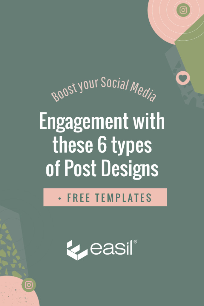 Pinterest image with 'Boost your Social Media Engagement with these 6 types of Post Designs + Free Templates' text on green background with pink design elements